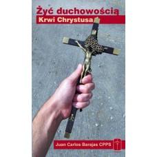 """Książka """"Żyć Duchowością Krwi Chrystusa"""""""